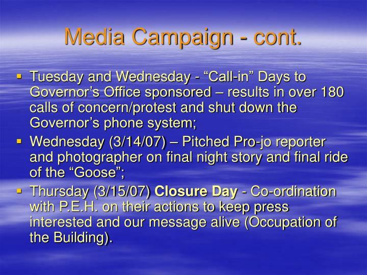 Media Campaign - cont.