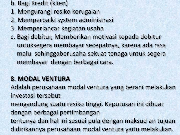 b. Bagi Kredit (klien)