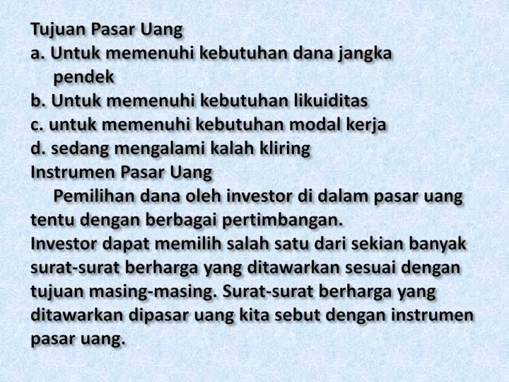 Tujuan Pasar Uang