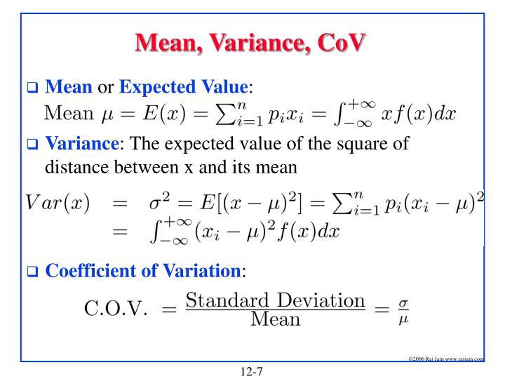 Mean, Variance, CoV