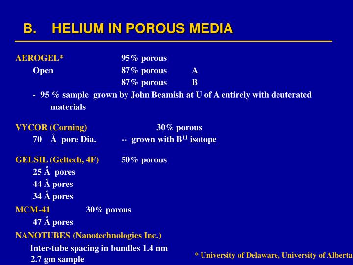 B.    HELIUM IN POROUS MEDIA