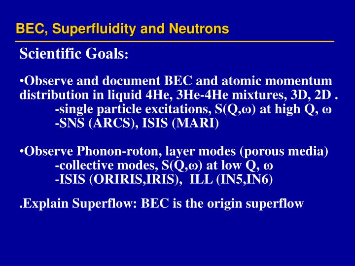 Bec superfluidity and neutrons