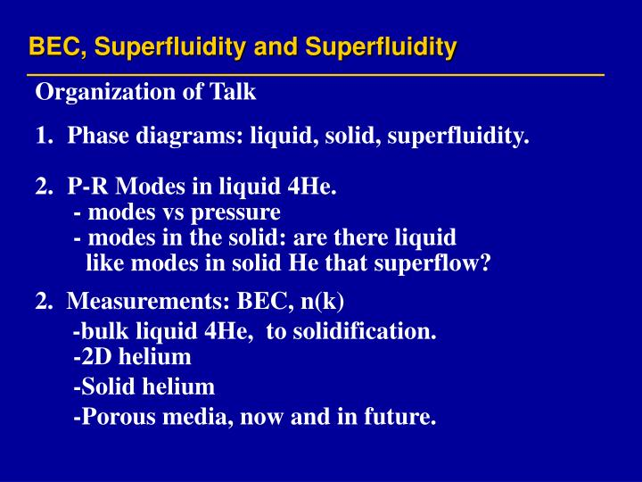BEC, Superfluidity and Superfluidity