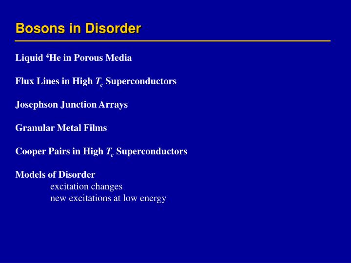 Bosons in Disorder