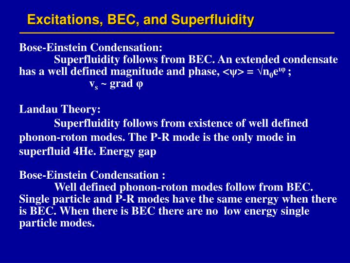 Excitations, BEC, and Superfluidity