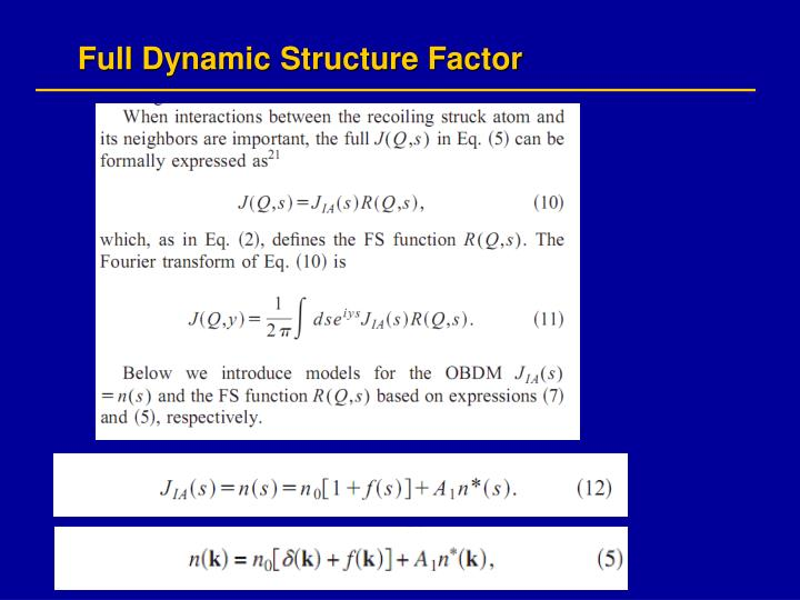 Full Dynamic Structure Factor