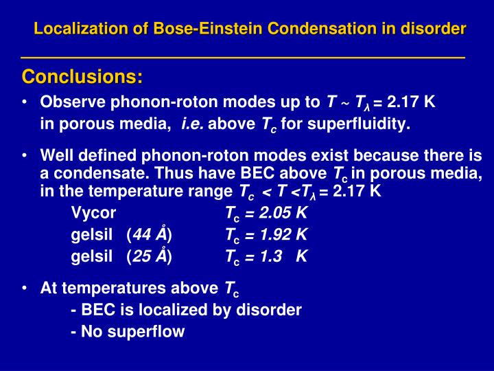 Localization of Bose-Einstein Condensation in disorder