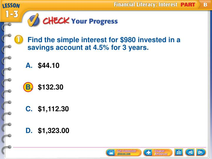 Find the simple interest for $980 invested in a savings account at 4.5% for 3 years.