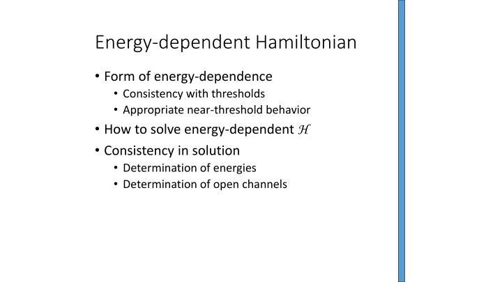Energy-dependent Hamiltonian