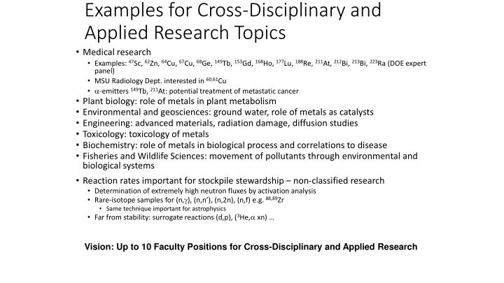 Examples for Cross-Disciplinary and Applied Research Topics