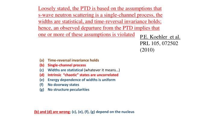 Loosely stated, the PTD is based on the assumptions that