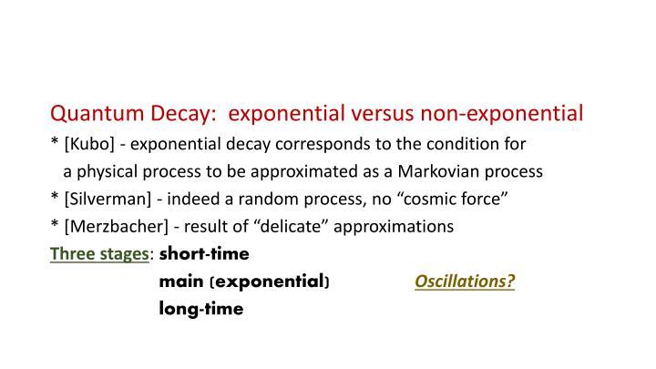 Quantum Decay:  exponential versus non-exponential