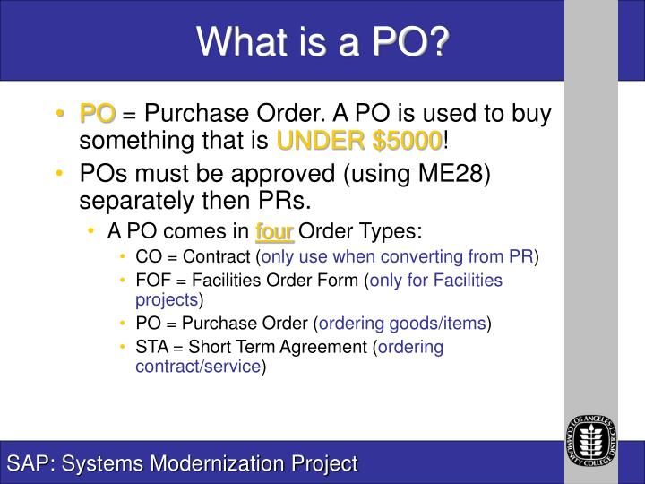 What is a PO?