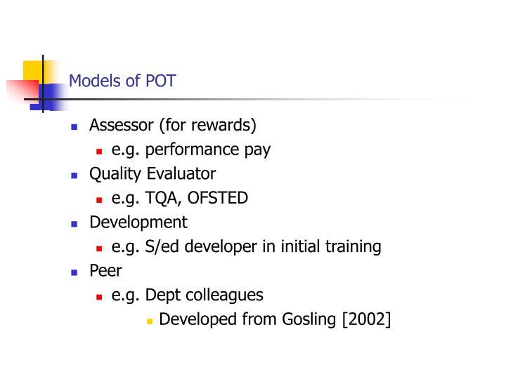 Models of POT