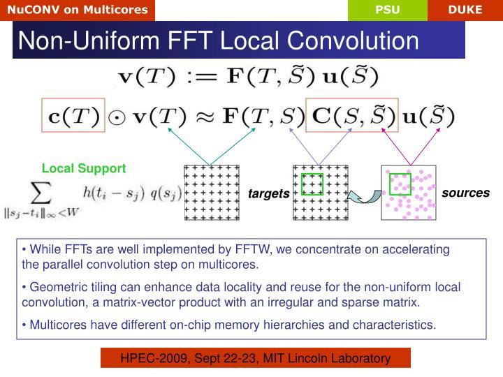 Non-Uniform FFT Local Convolution