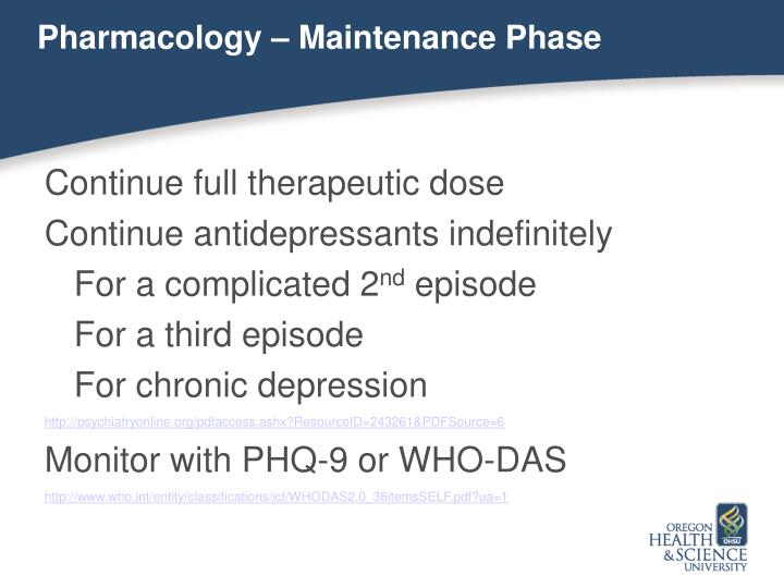 Pharmacology – Maintenance Phase