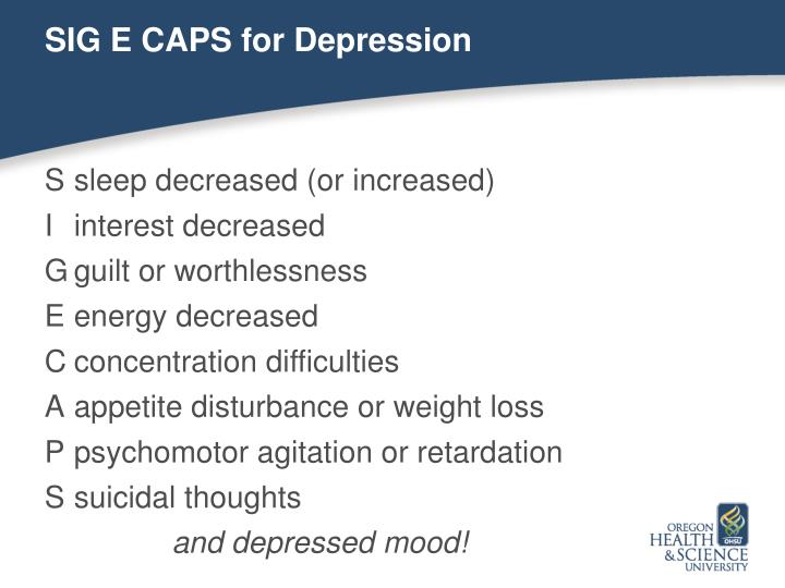 SIG E CAPS for Depression
