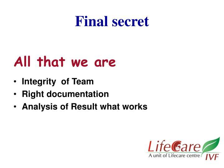 Final secret
