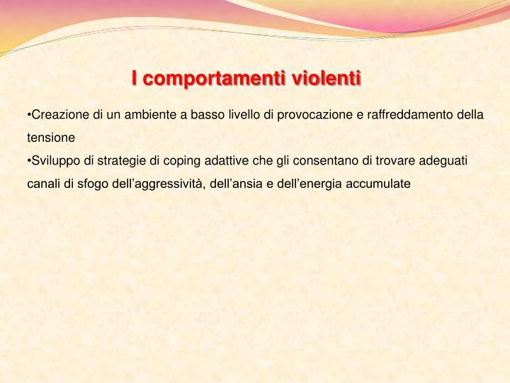 I comportamenti violenti