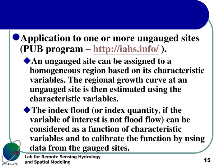Application to one or more ungauged sites (PUB program –