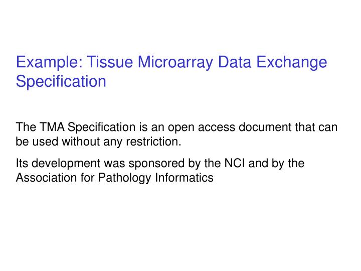 Example: Tissue Microarray Data Exchange Specification