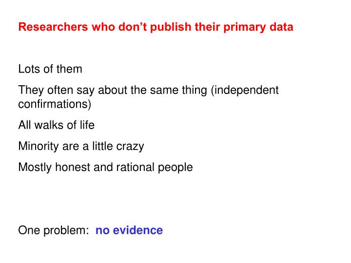 Researchers who don't publish their primary data