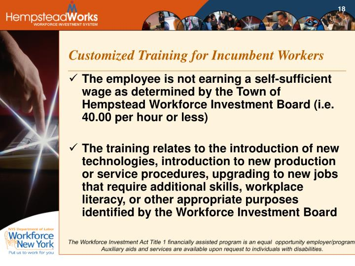 Customized Training for Incumbent Workers