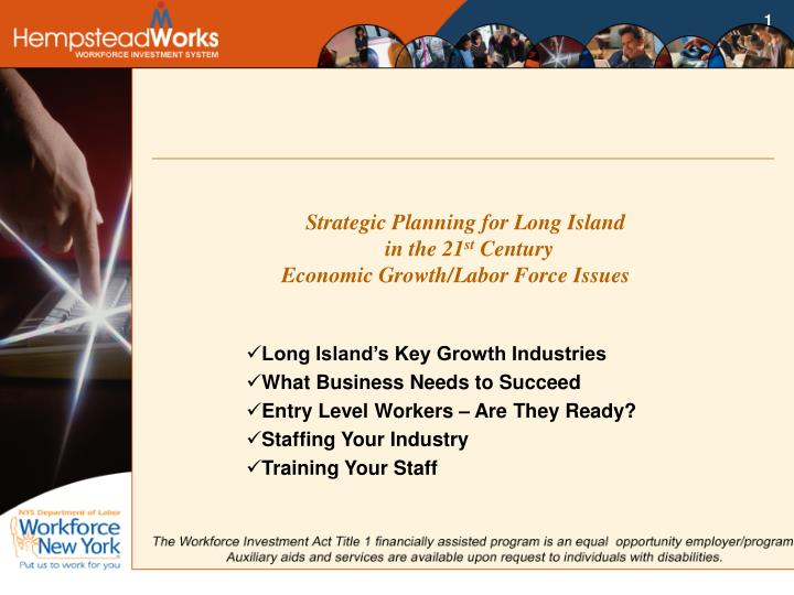 Strategic planning for long island in the 21 st century economic growth labor force issues