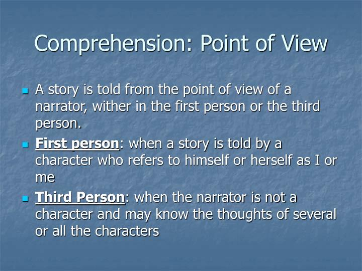 Comprehension: Point of View