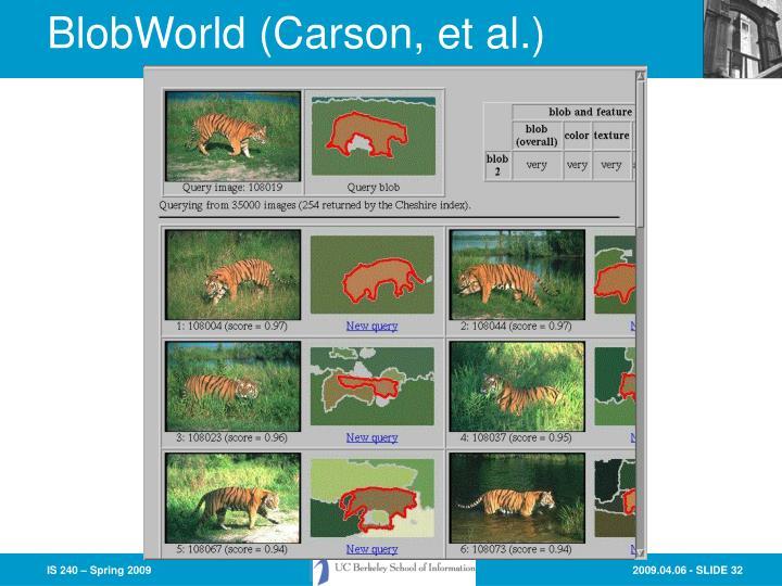 BlobWorld (Carson, et al.)