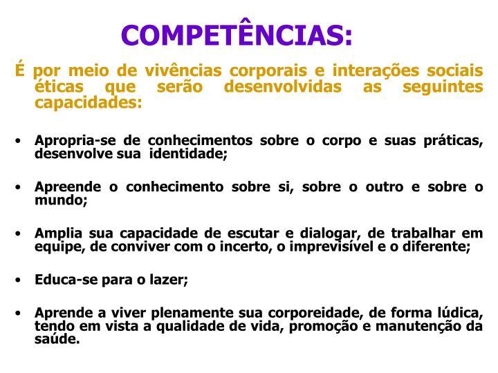 COMPETÊNCIAS: