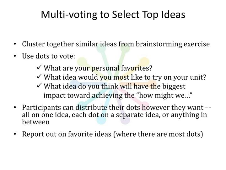 Multi-voting to Select Top Ideas