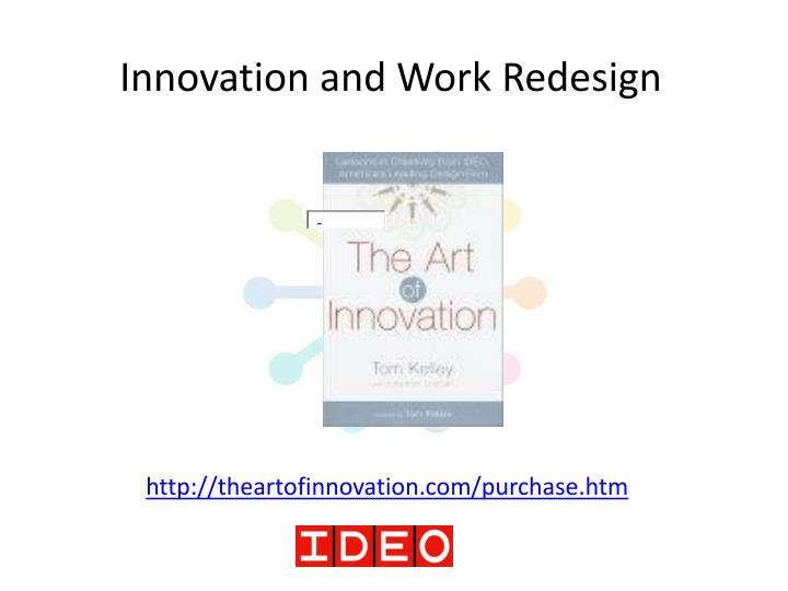 Innovation and Work Redesign
