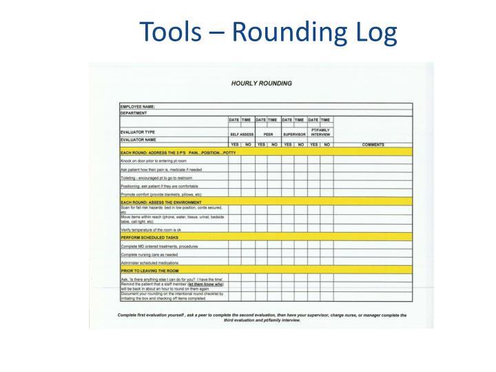 Tools – Rounding Log