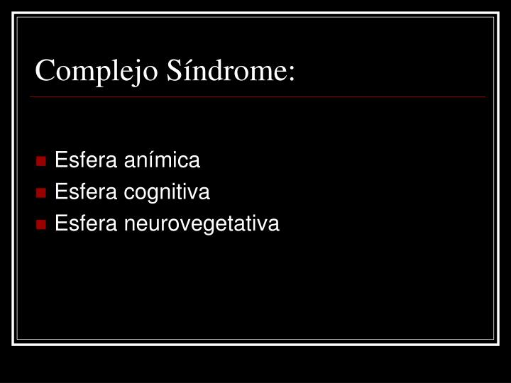 Complejo Síndrome:
