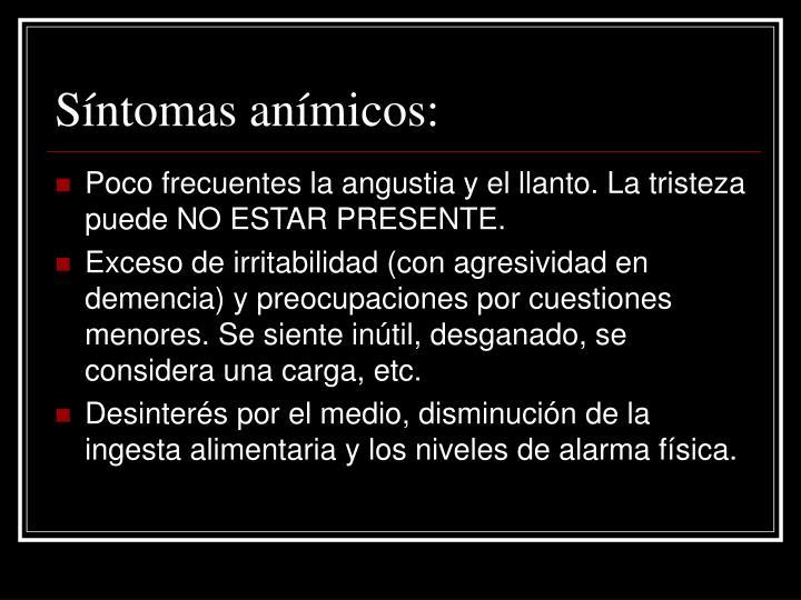 Síntomas anímicos: