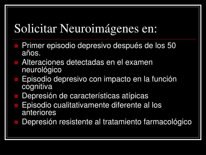 Solicitar Neuroimágenes en: