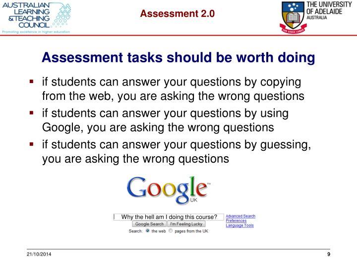 Assessment tasks should be worth doing