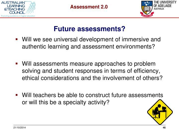 Future assessments?