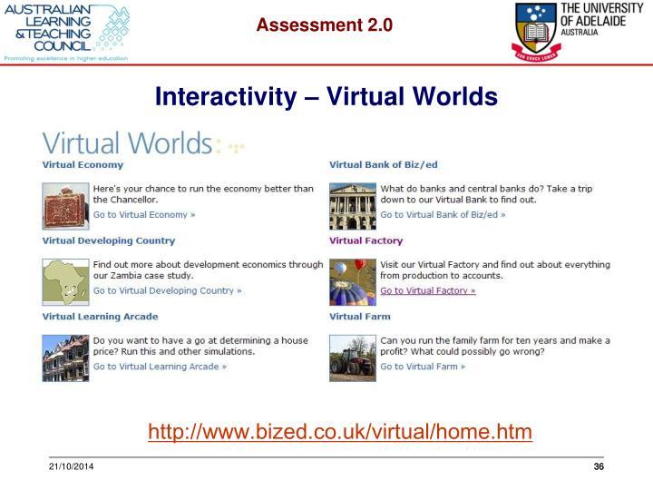 Interactivity – Virtual Worlds