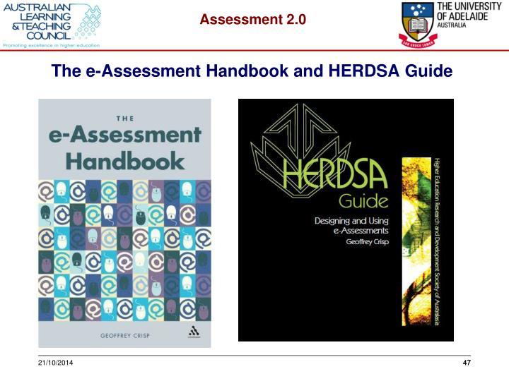 The e-Assessment Handbook and HERDSA Guide