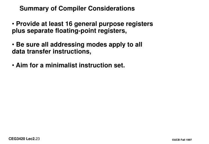 Summary of Compiler Considerations