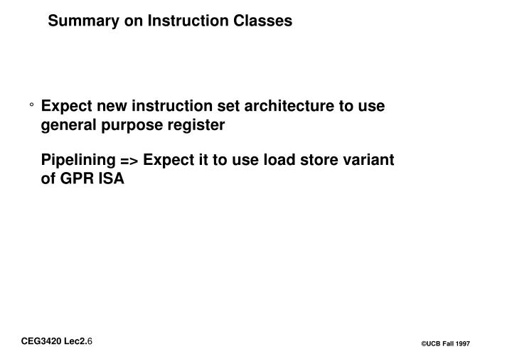 Summary on Instruction Classes