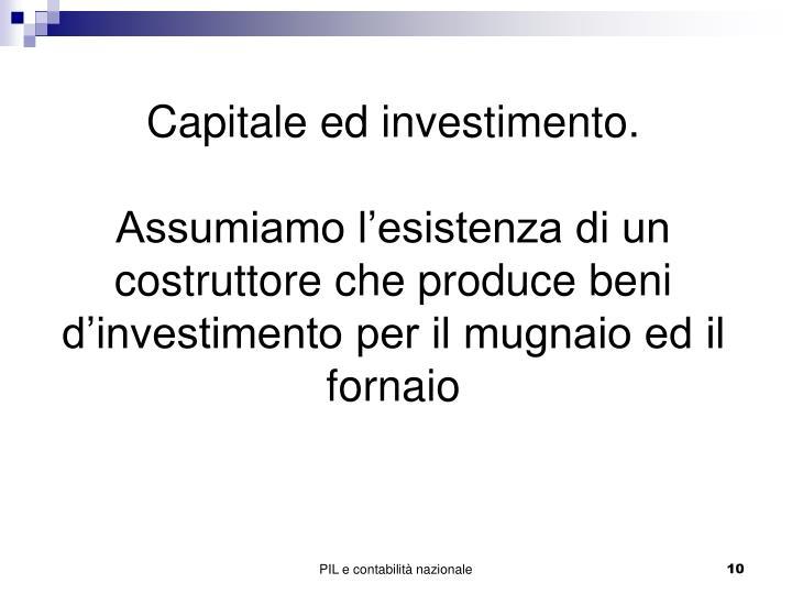 Capitale ed investimento.