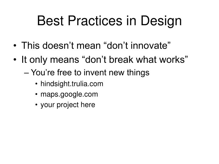 Best Practices in Design