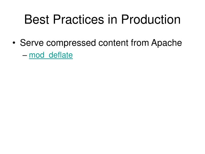 Best Practices in Production