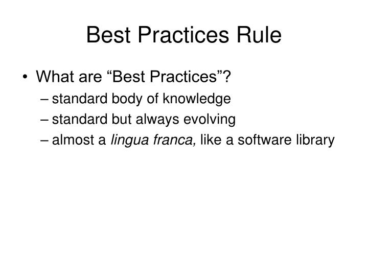 Best Practices Rule