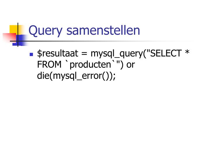 Query samenstellen