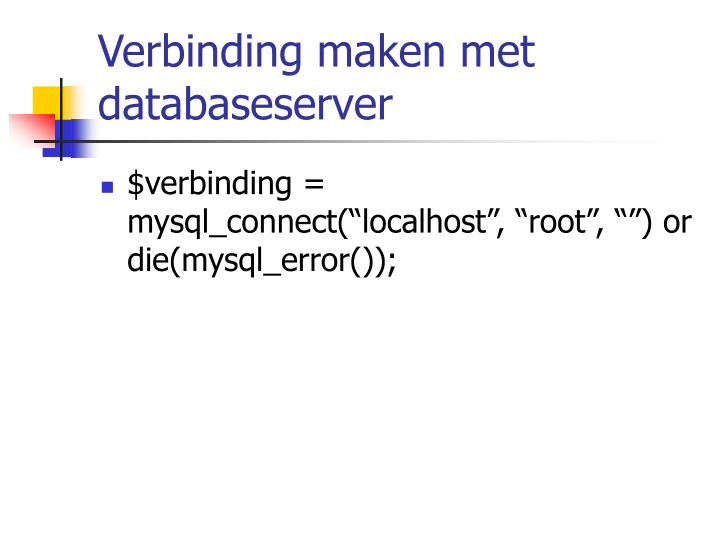 Verbinding maken met databaseserver