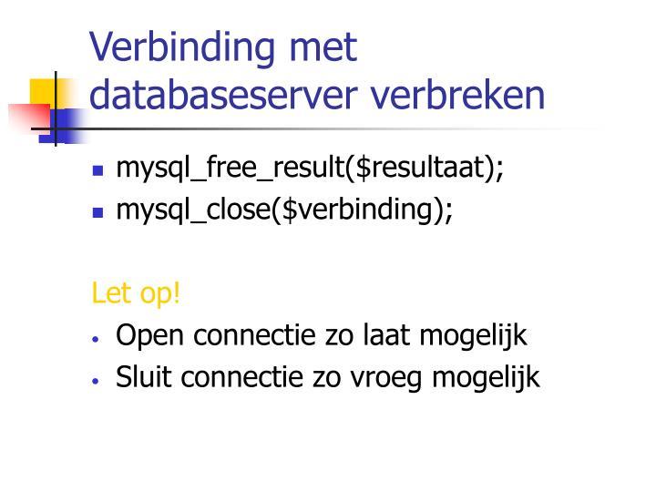 Verbinding met databaseserver verbreken